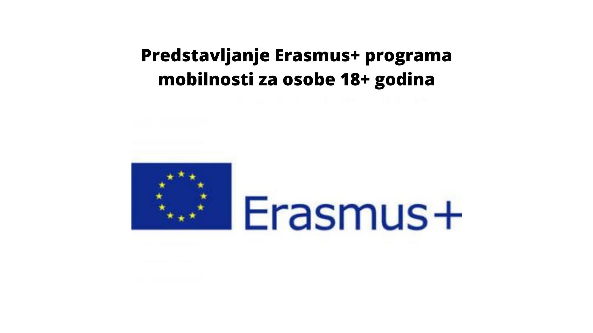 Predstavljanje Erasmus+ programa mobilnosti za osobe od 18+ godina (bez gornje dobne granice)